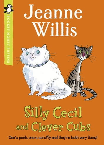Silly Cecil and Clever Cubs (Pocket Money Puffin) ebook by Jeanne Willis