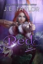 Red - An Adult Fractured Fairy Tale ebook by J.E. Taylor