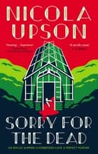 Sorry for the Dead ebook by Nicola Upson