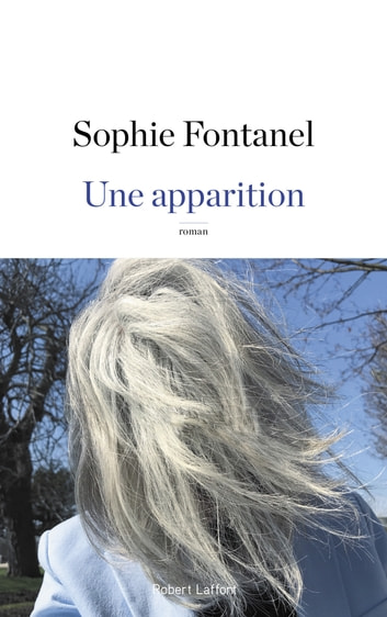 Une apparition ebook by Sophie FONTANEL