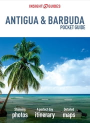 Insight Guides: Pocket Antigua & Barbuda ebook by Insight Guides