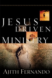 Jesus Driven Ministry ebook by Ajith Fernando