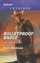 Bulletproof Badge 電子書 by Angi Morgan