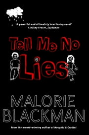 Tell Me No Lies ebook by Malorie Blackman