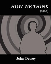How We Think ebook by Dewey, John