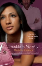 Trouble in My Way ebook by Michelle Stimpson