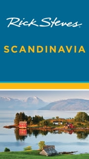 Rick Steves Scandinavia ebook by Rick Steves