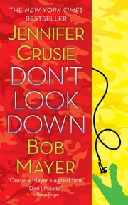 Don't Look Down ebook by Jennifer Crusie,Bob Mayer