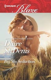 Big Sky Seduction ebook by Daire St. Denis