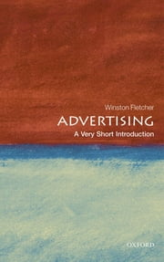 Advertising: A Very Short Introduction ebook by Winston Fletcher