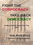 Fight the Corpocracy, Take Back Democracy