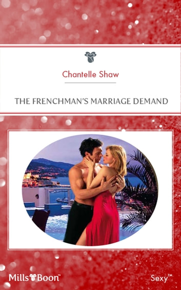 The Frenchman's Marriage Demand ebook by Chantelle Shaw