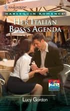 Her Italian Boss's Agenda ebook by Lucy Gordon
