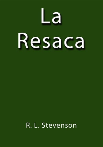 La resaca ebook by R.L. Stevenson