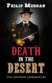 Death in the Desert ebook by Philip G. Morgan
