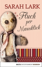 Fluch per Mausklick ebook by Sarah Lark