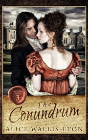 The Conundrum - Second Sons, #3 ebook by Alice Wallis-Eton