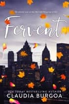 Fervent ebook by Claudia Burgoa