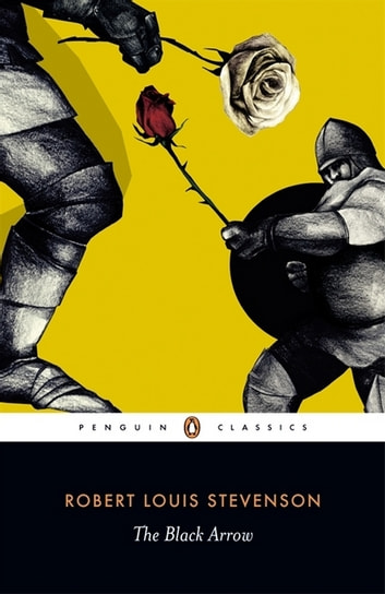 robert louis stevensons black arrow essay Buy a cheap copy of the black arrow: a tale of the two book by robert louis stevenson set in england during the wars of the roses, this swashbuckling historical novel tells of a young man betrayed by his brutal guardian and forced to seek the help of.