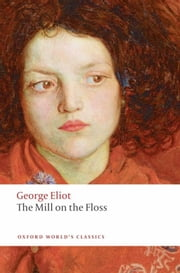 The Mill On The Floss ebook by George Eliot ; Gordon S. Haight ; Dinah Birch