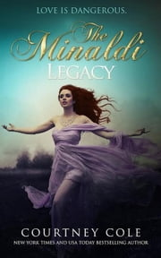 The Minaldi Legacy ebook by Courtney Cole