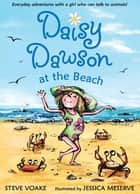 Daisy Dawson at the Beach ebook by Steve Voake, Jessica Meserve