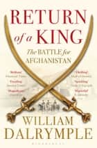 Return of a King - The Battle for Afghanistan ebook by