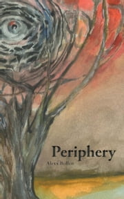 Periphery ebook by Alexx Bollen