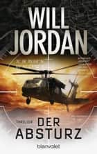 Der Absturz - Thriller ebook by Will Jordan, Wolfgang Thon