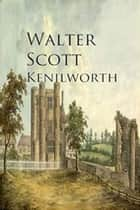 Kenilworth ebook by Walter Scott