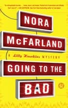 Going to the Bad ebook by Nora McFarland