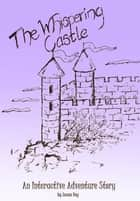 The Whispering Castle ebook by Susan Day