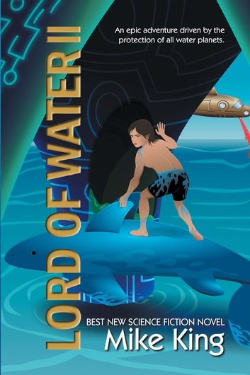 Lord of Water II ebook by Mike King