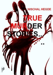 True Murder Stories ebook by Kobo.Web.Store.Products.Fields.ContributorFieldViewModel