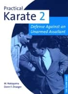 Practical Karate Volume 2 ebook by Donn F. Draeger,Masatoshi Nakayama