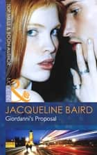 Giordanni's Proposal (Mills & Boon Modern) ebook by Jacqueline Baird