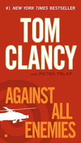 Against All Enemies ebook by Tom Clancy,Peter Telep