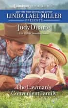The Lawman's Convenient Family ebook by Judy Duarte