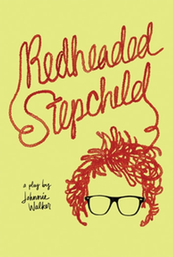 Redheaded Stepchild ebook by Johnnie Walker