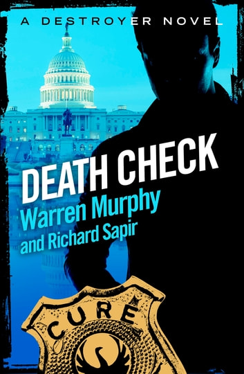 Death Check - Number 2 in Series ebook by Warren Murphy,Richard Sapir