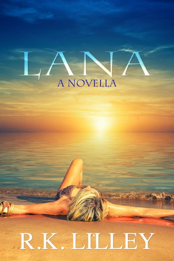 Lana ebook by R.K. Lilley
