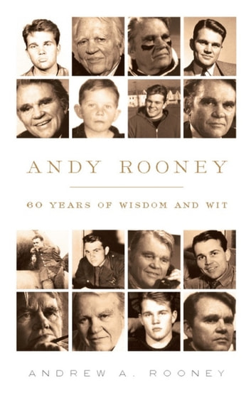 Andy Rooney: 60 Years of Wisdom and Wit ebook by Andy Rooney