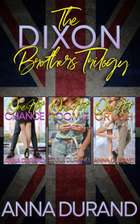 The Dixon Brothers Trilogy - Hot Brits, Books 1-3 ebook by Anna Durand