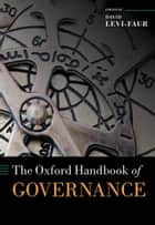 The Oxford Handbook of Governance eBook by David Levi-Faur
