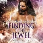 Finding the Jewel - A Kindred Tales Novel audiobook by Evangeline Anderson