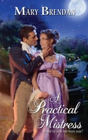 A Practical Mistress ebook by Mary Brendan