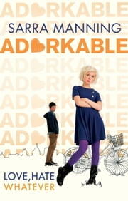 Adorkable ebook by Sarra Manning