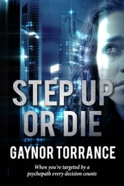Step Up or Die ebook by Gaynor Torrance