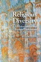 Religious Diversity ebook by Roger Trigg