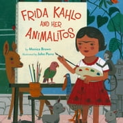 Frida Kahlo and Her Animalitos audiobook by Monica Brown, PhD